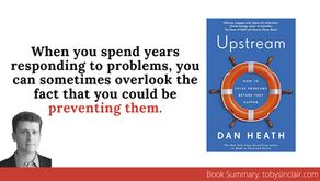 Book Summary: Upstream by Dan Heath   How to solve problems with Systems Thinking