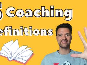 5 Coaching Definitions Better Than The Dictionary