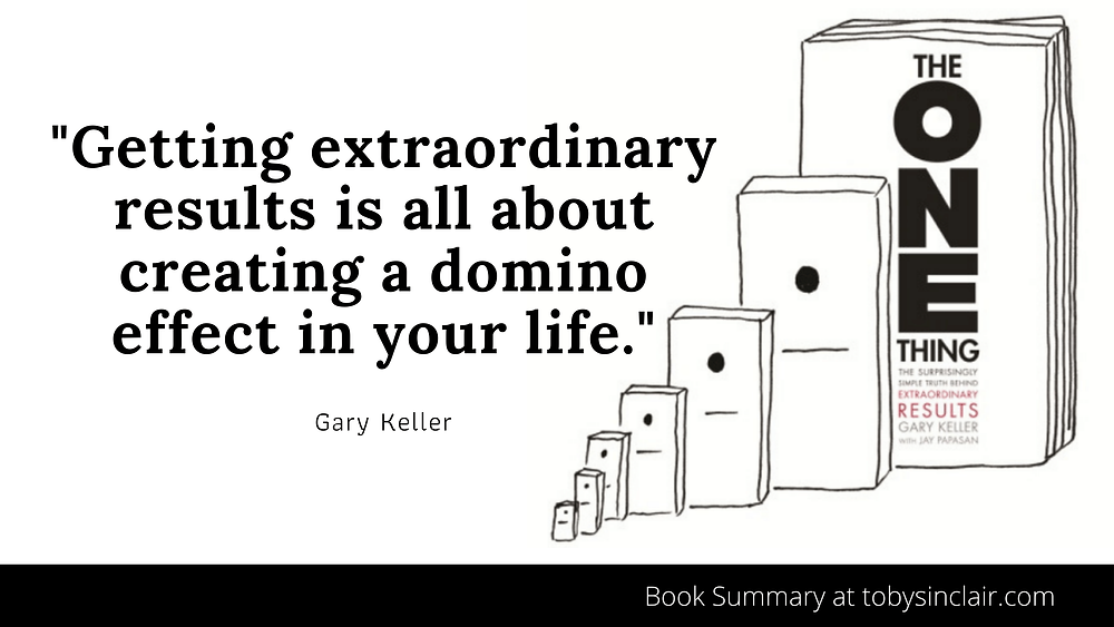 Gary Keller Domino Quote