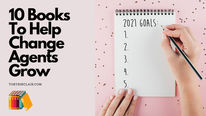 10 Books To Help Change Agents Grow