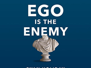 Book Summary: Ego is the Enemy by Ryan Holiday | Big Ideas and Best Quotes