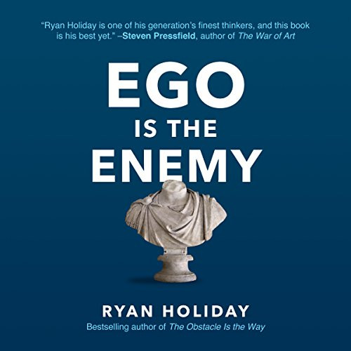 Book Cover of Ego Is the Enemy by Ryan Holiday