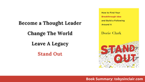 Book Summary: Stand Out by Dorie Clark   Become a Thought Leader
