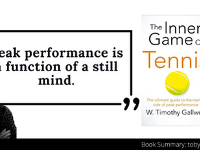 The Inner Game of Tennis Summary by Timothy Gallwey