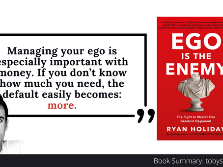 Book Summary: Ego is the Enemy by Ryan Holiday   Big Ideas and Best Quotes