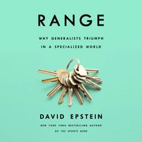Book Summary: Range Why Generalists Triumph by David Epstein | The 3 Big Ideas