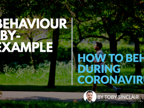 Behaviour-By-Example – How to behave during coronavirus