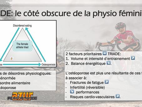 MULTISPORT: la Triade, côté obscure de la physio féminine / Triad, dark side of female physio.