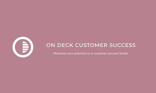 On Deck Customer Success Fellowship