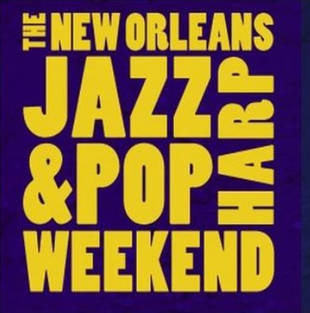 New Orleans Jazz and Pop Harp Weekend