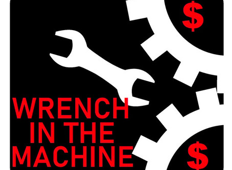 Wrench in the Machine