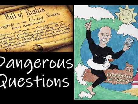 Dangerous Questions