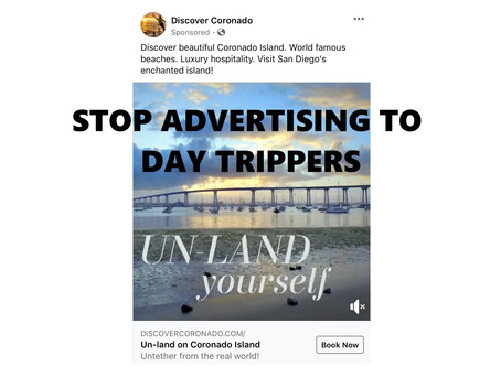 Stop Advertising to Day Trippers