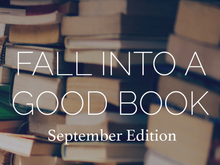 Fall Into A Good Book | September 2019