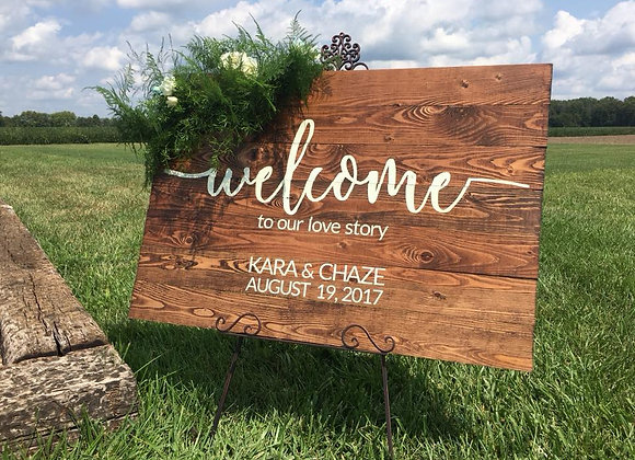 Custom Welcome to Our Love Story Sign