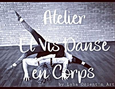 Et Vis'Danse en Corps by Lyha Orient'n A