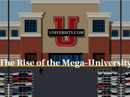 The Rise of the Mega-University