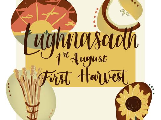 LUGHNASADH - THE FIRST HARVEST
