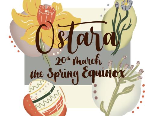 OSTARA - THE SPRING EQUINOX