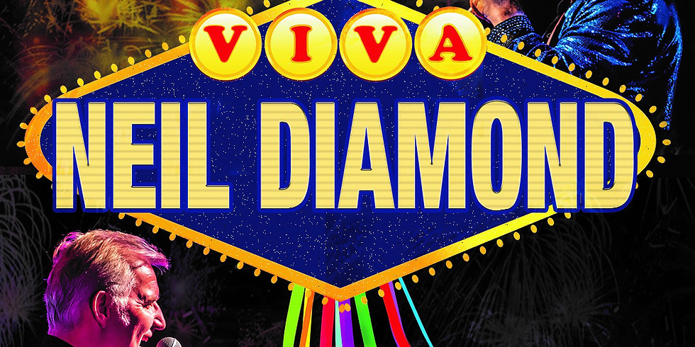 Bob Drury's - 'Viva Neil Diamond'