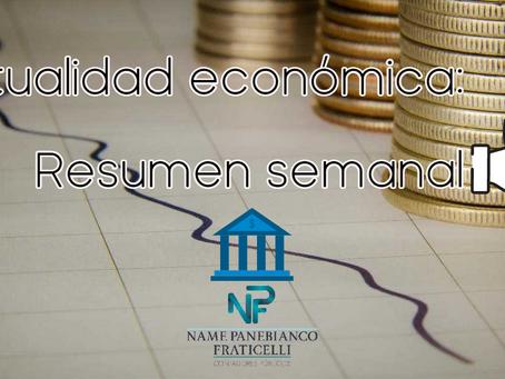 Resumen semanal de la actualidad económica (Por Fabio Fraticelli)