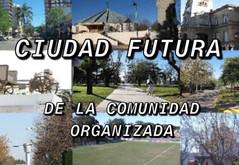 Ciudad Futura de la Comunidad Organizada