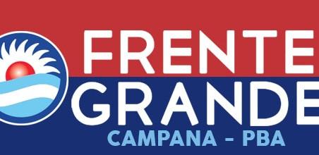 Comunicado: El Frente Grande de Campana ante el 2021