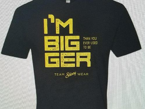 I'm Bigger Men's Tee