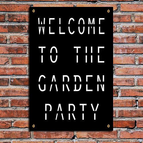 WELCOME TO THE GARDEN PARTY, GARDEN PRINT