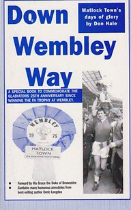 Down Wembley Way by Don Hale