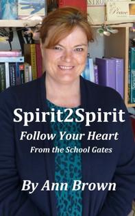 Spirit 2 Spirit by Ann Brown