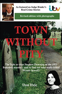 Town Without Pity 2 – Who really killed Wendy Sewell - by Don Hale