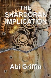 The Shardoran Implication by Abi Griffin