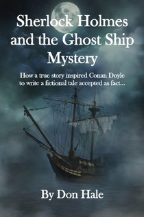 Sherlock Holmes and the Ghost Ship Mystery by Don Hale