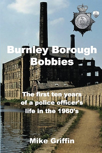 Burnley Borough Bobbies by Mike Griffin