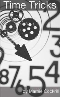 Time Tricks by Marnie Cockrill