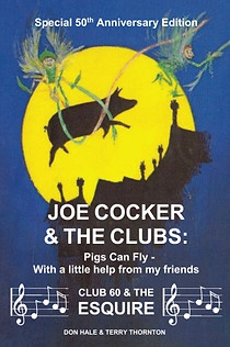 Joe Cocker and the Clubs by Don Hale
