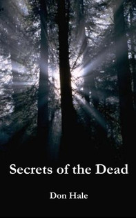 Secrets of the Dead by Don Hale