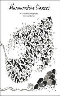 Murmurative Dances by Deborah Barker