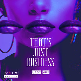Lady MPK - That's Just Business