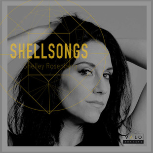 Shelley Rosenberg - Shellsongs