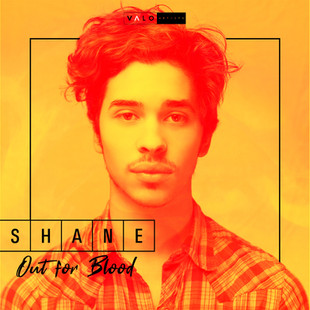 Shane - Out For Blood