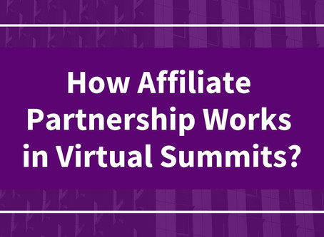 How Affiliate Partnership Works in Virtual Summits?