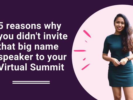 5 reasons why you didn't invite that big name speaker to your Virtual Summit