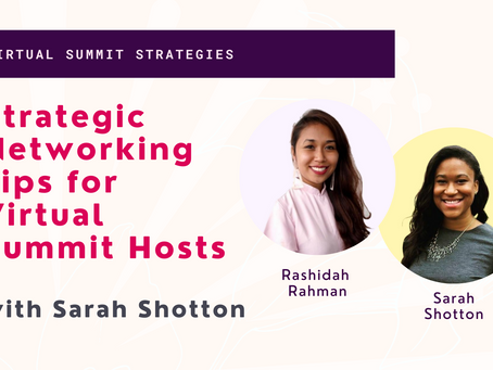 Strategic Networking Tips for Virtual Summit Hosts with Sarah Shotton