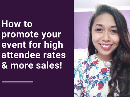 How to promote your event for high attendee rates & more sales!