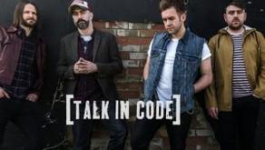 "Talk in Code: new single ""Talk like That"""