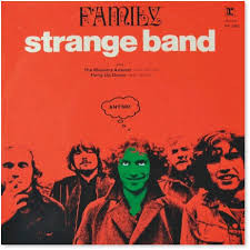 Family:  A Strange Band....Not to be Forgotten