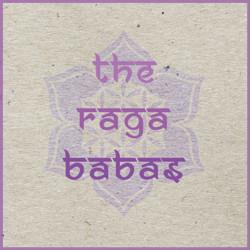 Raga Babas - Bringing a Sacred Vibe