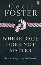 Where Race Does Not Matter
